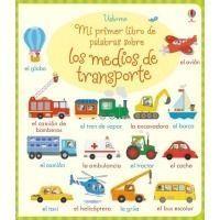 Mi primer libro de palabras sobre los medios de transporte