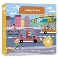 Transportes: Mi primer libro de imágenes para escuchar