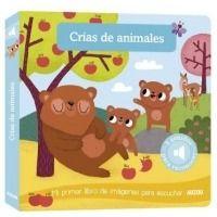 Crías de animales: Mi primer libro de imágenes para escuchar