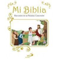 Mi Biblia. Recuerdo de Mi Primera Comunión