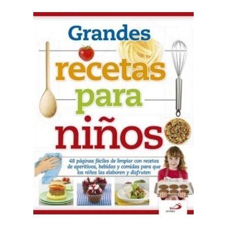 Grandes recetas para niños
