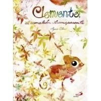 Clemente, el camaleón transparente