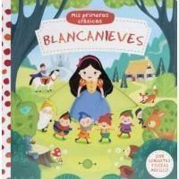 Blancanieves. Mis primeros clásicos