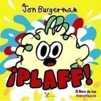 ¡Plaff! El libro de los manotazos