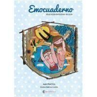 Emocuaderno. Educación emocional en casa
