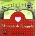 El puente de Paysandú. La amabilidad (Cuentos para sentir)