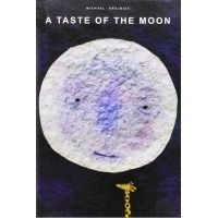 A taste of the moon