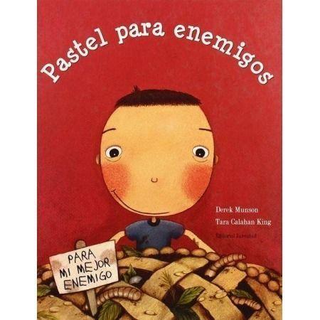 Pastel Para Enemigos Libro De La Editorial Juventud 9788426133724