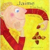 Jaime y las bellotas