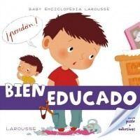 Baby enciclopedia. Bien educado