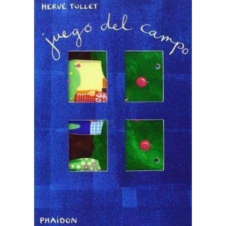 Juego del campo. Libro de la Editorial Phaidon (Hervé Tullet)