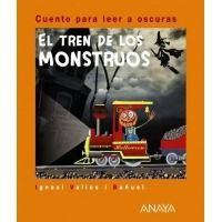 El tren de los monstruos. Cuento para leer a oscuras