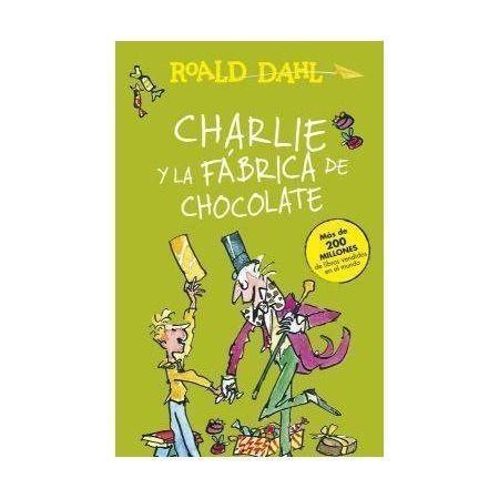 Charlie y la fábrica de chocolate. Libro de la Editorial Alfaguara