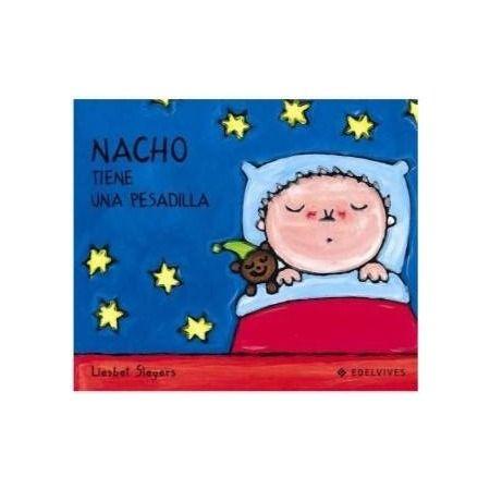 Nacho tiene una pesadilla