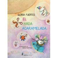 El hada acaramelada (Gloria Fuertes)