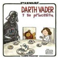Star Wars. Darth Vader y su princesita