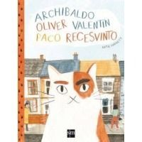Archibaldo, Oliver, Valentín, Paco, Recesvinto