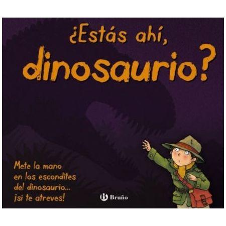 ¿Estás ahí, dinosaurio?