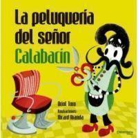La peluquería del señor Calabacín