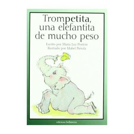 Trompetita, una elefantita de mucho peso