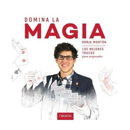 Domina la magia. Libro de Editorial Oberón (9788441539358)