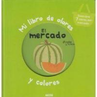 Mi libro de olores y colores. Mercado