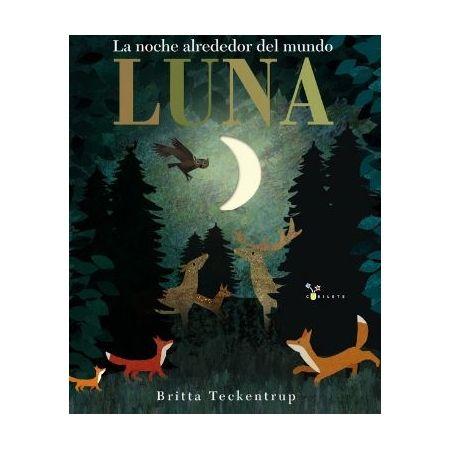 Luna. La noche alrededor del mundo