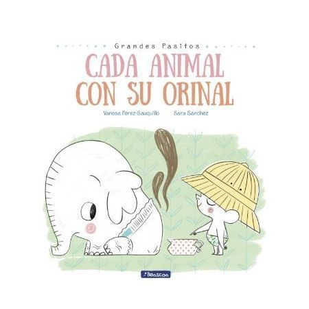Cada animal con su orinal (Grandes pasitos)