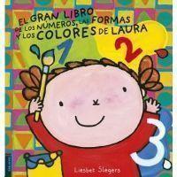 El gran libro de los números, colores y formas de Laura