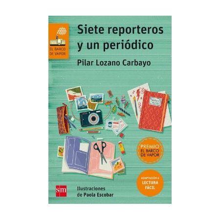 Siete reporteros y un periódico (lectura fácil)