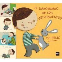 El imaginario de los sentimientos de Félix