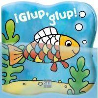 ¡Glup, glup! (Libro de baño)
