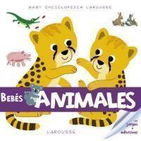 Baby Enciclopedia. Bebés animales