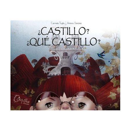 ¿Castillo? ¿Qué castillo?