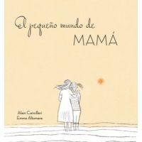 El pequeño mundo de mamá