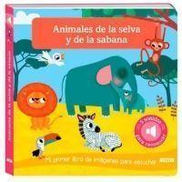 Animales de la selva y la sabana: Mi primer libro de imágenes para escuchar