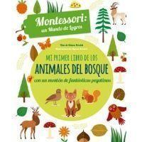 MI PRIMER LIBRO DE LOS ANIMALES DEL BOSQUE (Montessori)