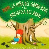 Poppi, la niña del gorro rojo, y la biblioteca del árbol