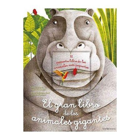El gran libro de los animales gigantes. El pequeño libro de los animales más pequeños