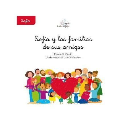 Sofía y las familias de sus amigos. Nube de Papel (9788409002986)