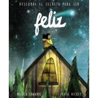 FELIZ (Descubre el secreto para ser)