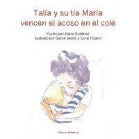 Talia y su tía María vencen el acoso al cole