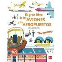 EL GRAN LIBRO DE LOS AVIONES Y LOS AEROPUERTOS