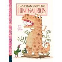 La verdad sobre los dinosaurios