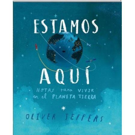 ESTAMOS AQUÍ (Oliver Jeffers)