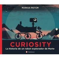 Curiosity. La historia de un robot explorador de Marte