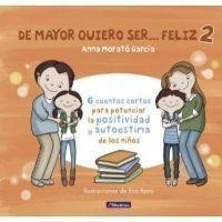 DE MAYOR QUIERO SER...FELIZ 2