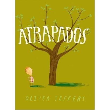 ATRAPADOS (Oliver Jeffers)