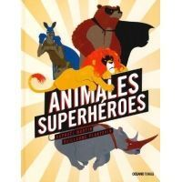 Animales Superhéroes