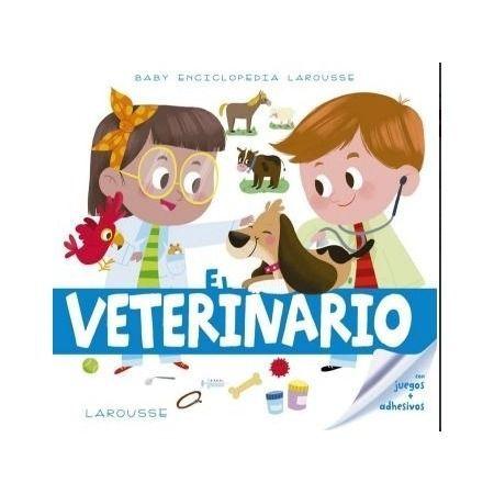 El veterinario. Baby Enciclopedia